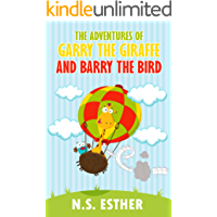 The Adventures of Garry the Giraffe and Barry the Bird: Baby Animals Fun Rhyming Picture Book, Beginner Readers ages 3-6, Bedtime Story, Kids books (Bedtime stories book series for children 22)