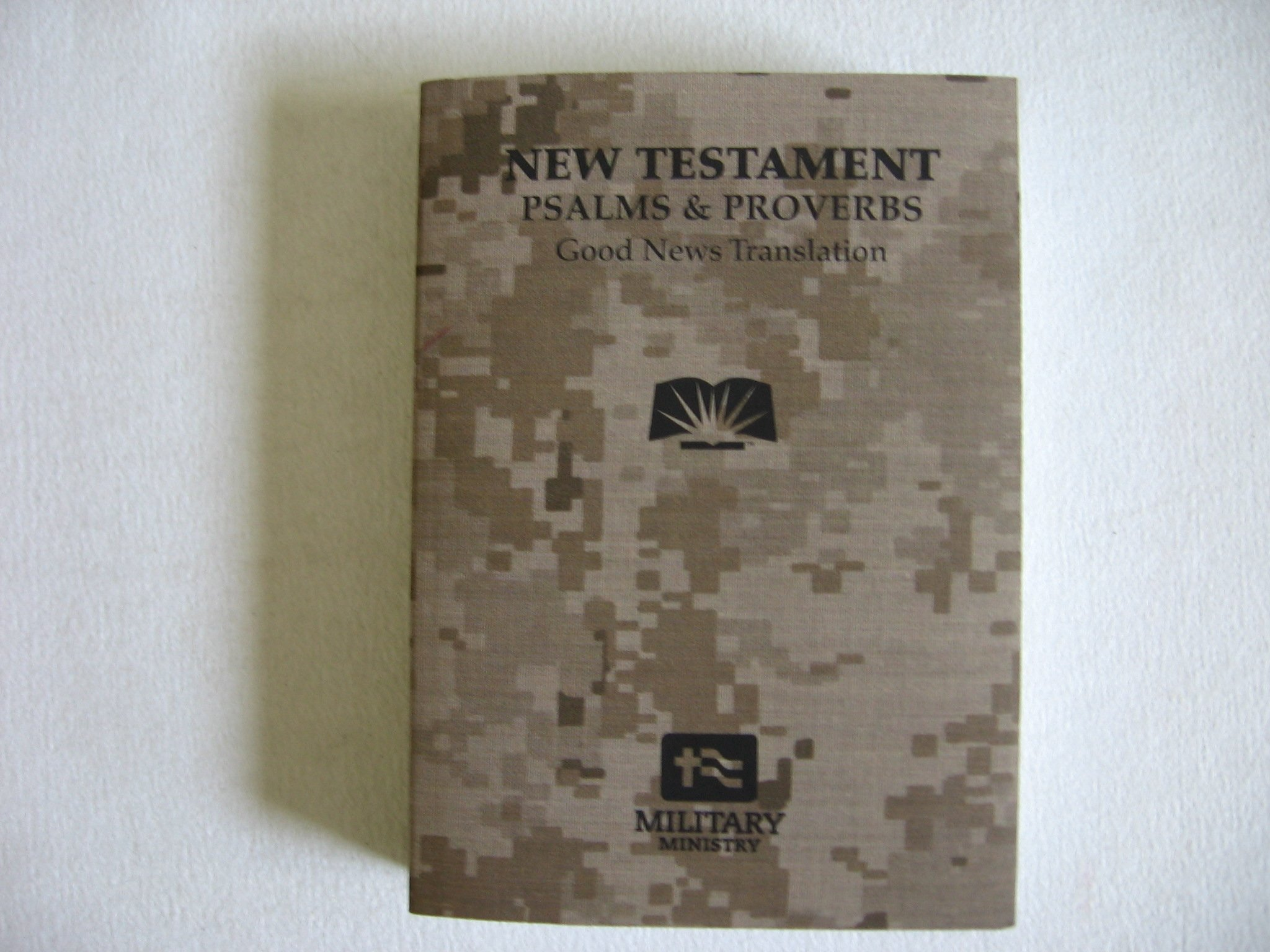 New Testament with Psalms & Proverbs, Good News Translation (Miniature, By Military Ministry, Campus Crusade for Christ Int'l)