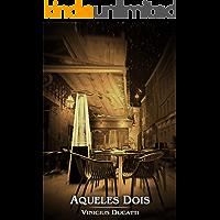 Aqueles Dois (Portuguese Edition) book cover
