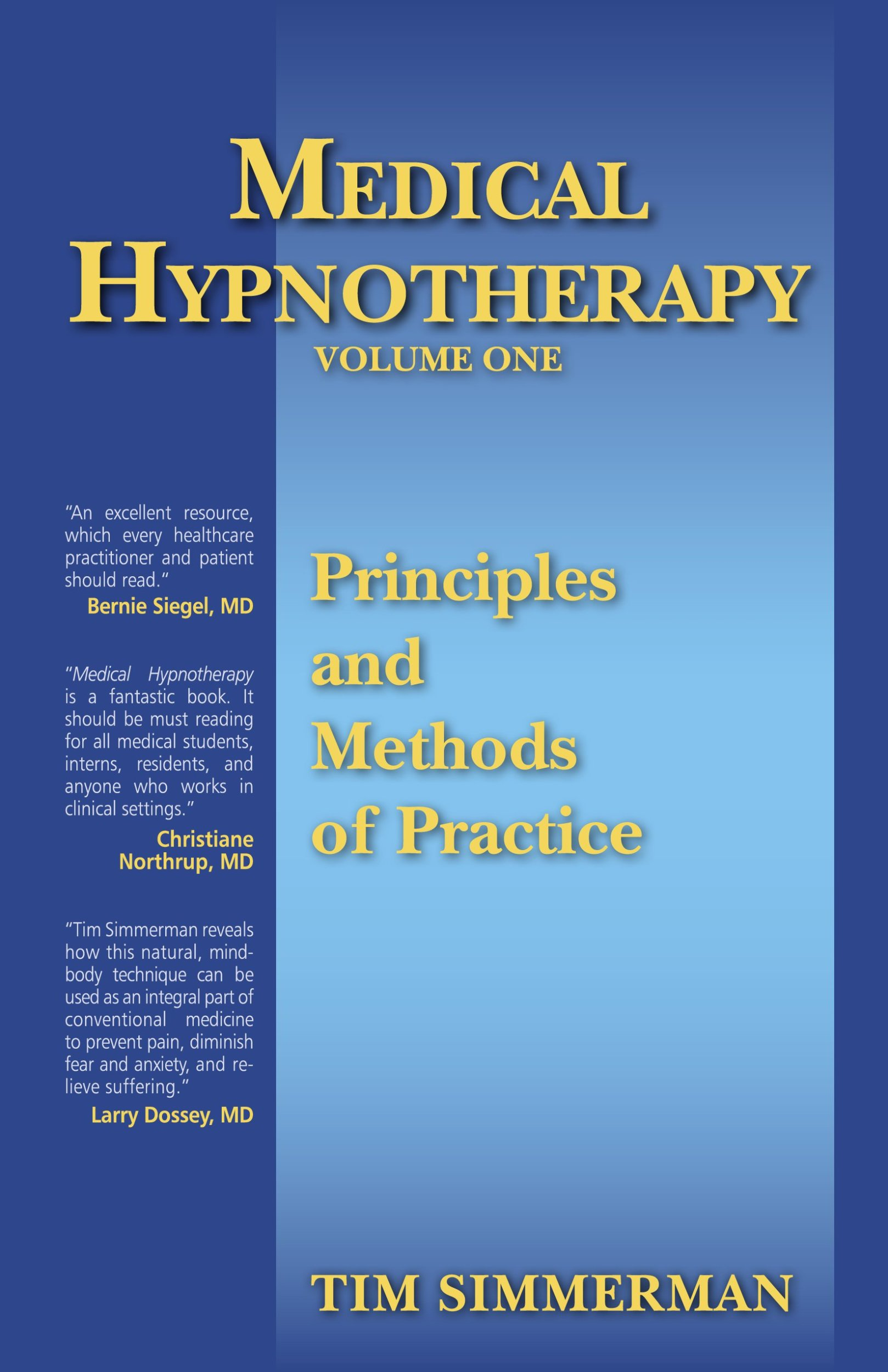 Download Medical Hypnotherapy, Vol. 1, Principles and Methods of Practice PDF