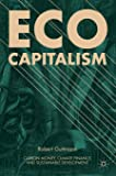 Eco-Capitalism: Carbon Money, Climate Finance, and