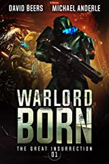 Warlord Born (The Great Insurrection Book 1) Kindle Edition