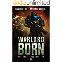 Warlord Born (The Great Insurrection Book 1)
