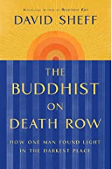 The Buddhist on Death Row: How One Man Found Light in the Darkest Place Hardcover