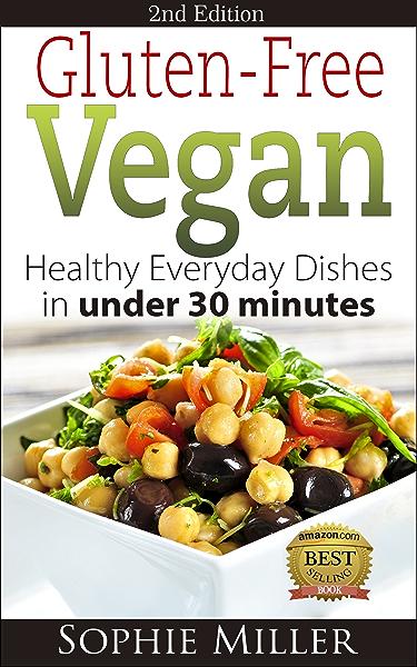 is a gluten free vegan diet healthy