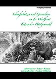Scharfschützen und Grenadiere an der Westfront - Todesacker Hürtgenwald: Information + Fotos + Roman - Zeitgeschichte - Zweiter Weltkrieg