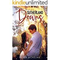 Sutherland Downs: A gripping Australian Outback Romance Suspense. You'll be hooked to the last page