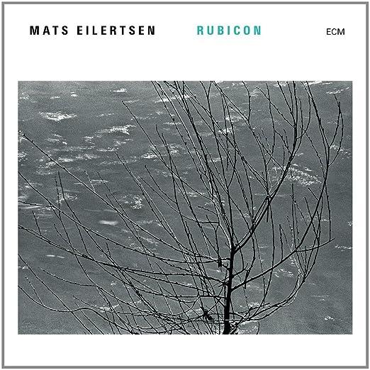 Mats Eilertsen - Rubicon cover