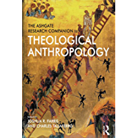 The Ashgate Research Companion to Theological Anthropology (English Edition)
