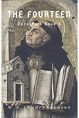 The Fourteen: Ancestors Book 5 Kindle Edition