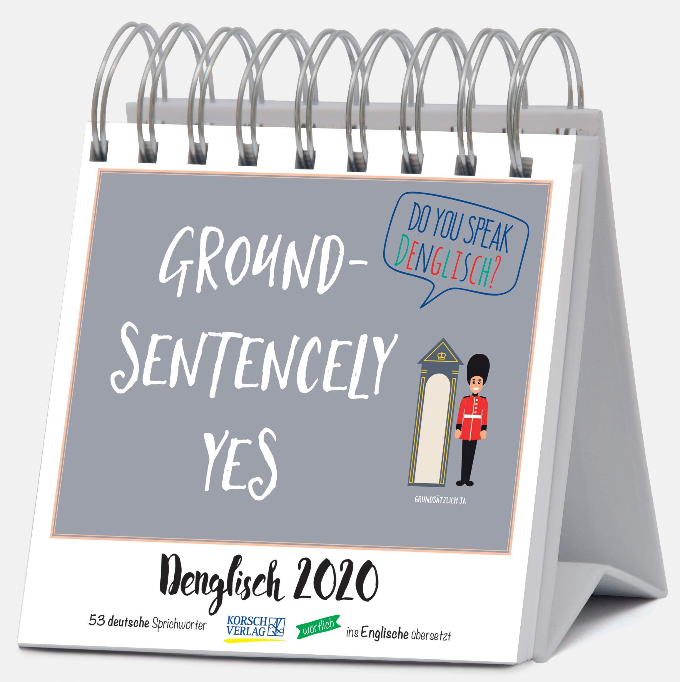 Denglisch 2020  Aufstellbarer Typo Art Postkartenkalender. Jede Woche Ein Neuer Spruch. Hochwertiger Wochenkalender Für Den Schreibtisch