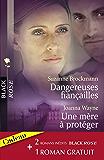 Dangereuses fiançailles - Une mère à protéger - Une femme traquée (Harlequin Black Rose)