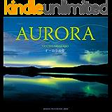 AURORA -FULL版- SEISEISHA PHOTOGRAPHIC SERIES