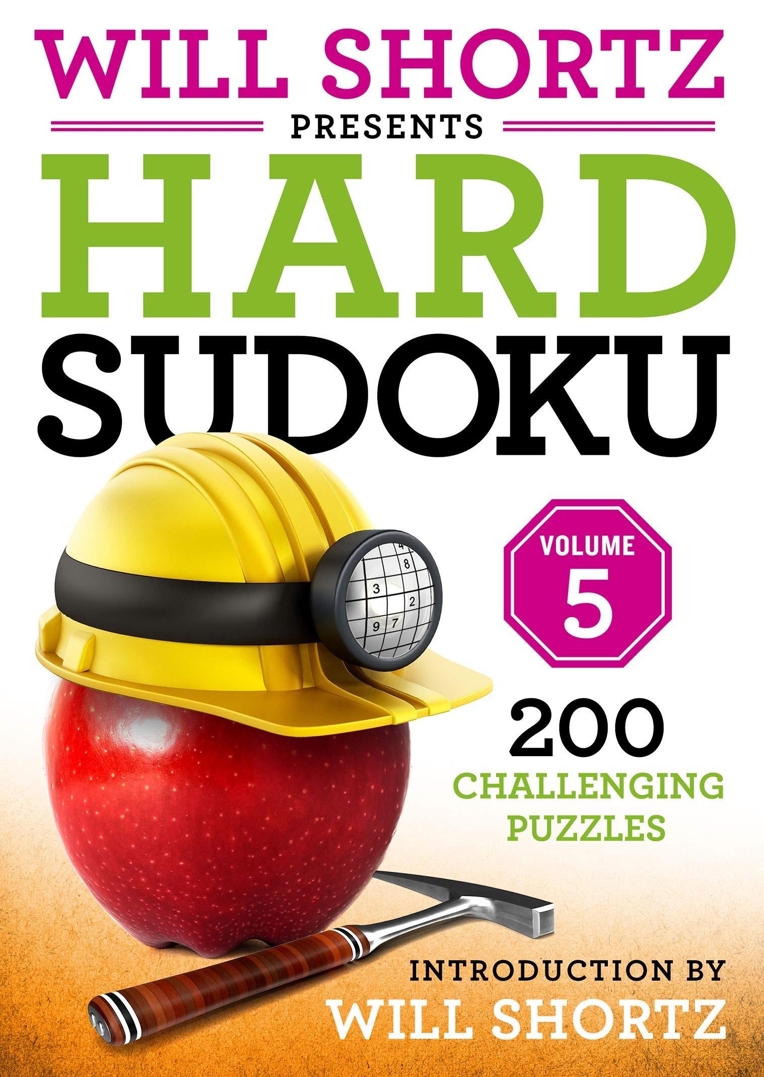 Will Shortz Presents Hard Sudoku Volume 5  200 Challenging Puzzles