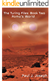Romo's World (The Turing Files Book 2)