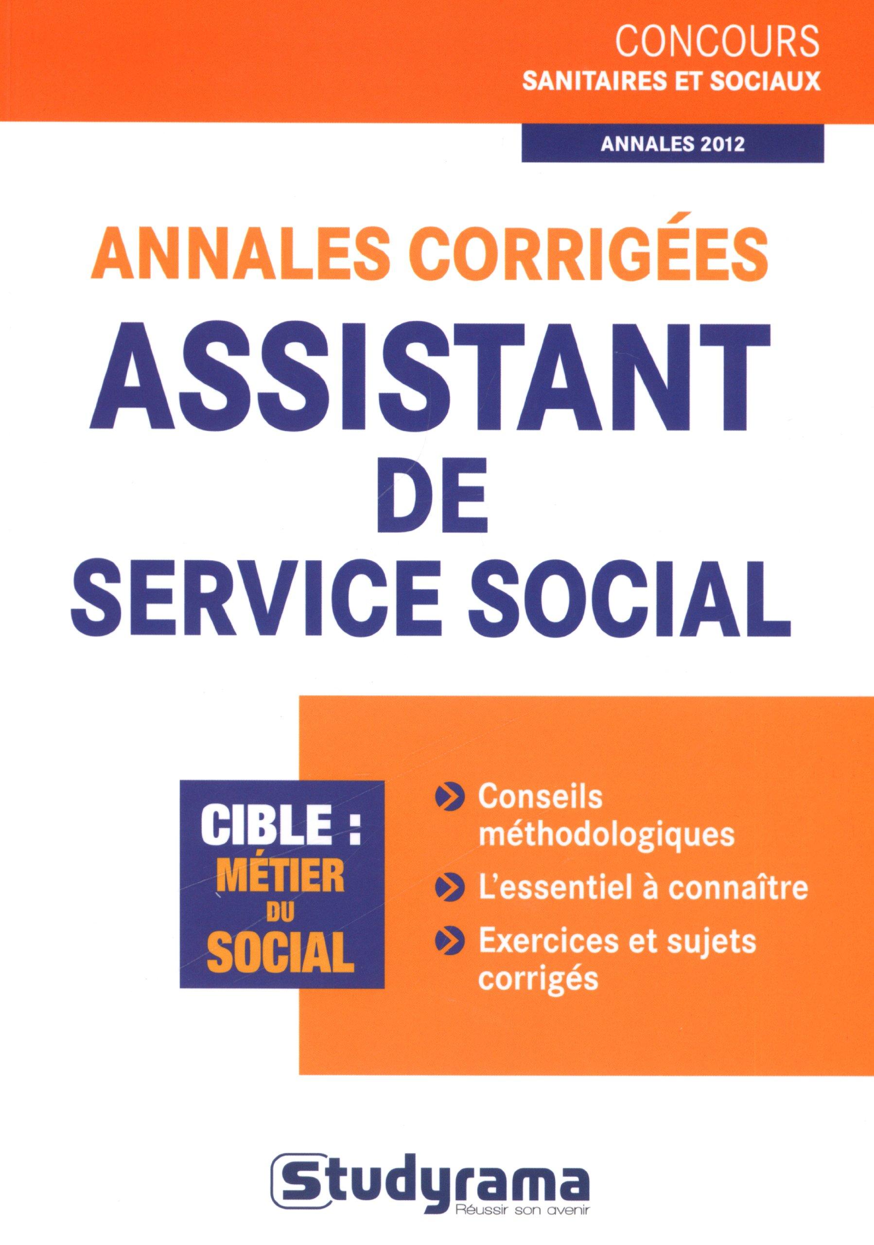 Annales corrigées assistant de service social Concours sanitaires et sociaux: Amazon.es: Orsetta Bechelloni: Libros en idiomas extranjeros
