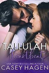 Tallulah Heartbeat: A Small Town Single Mom Romance (Tallulah Cove Book 1) Kindle Edition