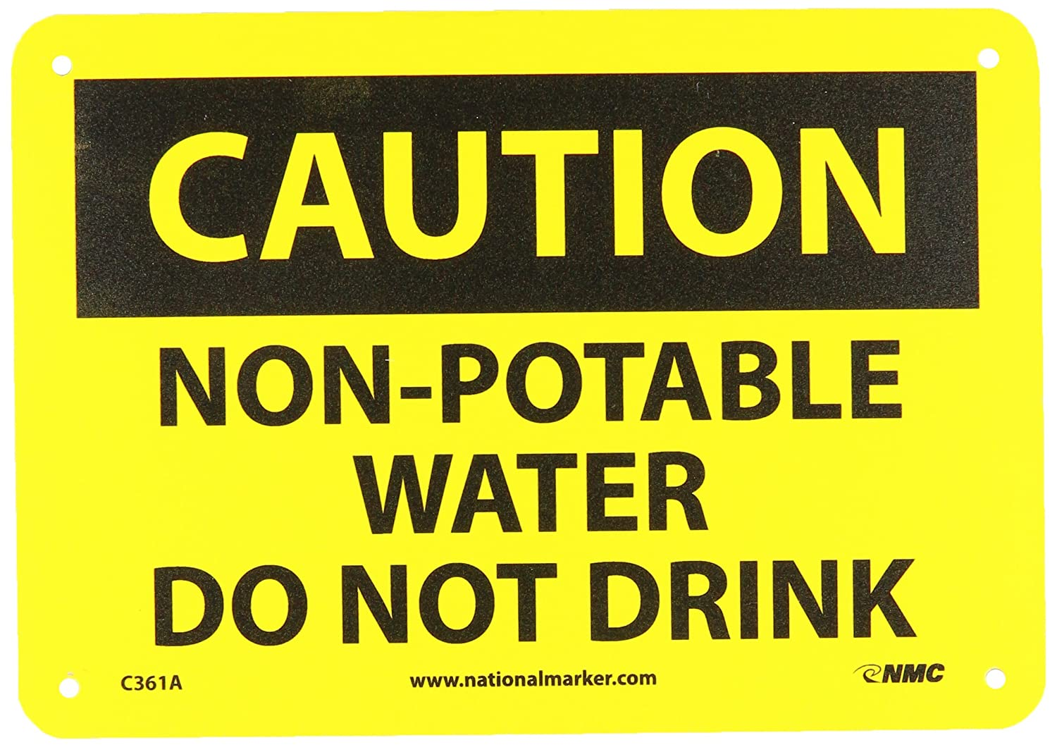 NMC C361P OSHA Sign, Legend CAUTION - NON POTABLE WATER DO NOT DRINK, 10 Length x 7 Height, Pressure Sensitive Adhesive Vinyl, Black on Yellow NMCC361P