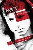 Parco (Literatura Juvenil (A Partir De 12 Años) - Premio Anaya (Juvenil))