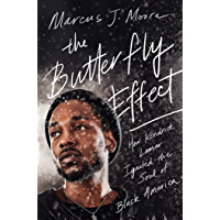 The Butterfly Effect: How Kendrick Lamar Ignited the Soul of Black America book cover