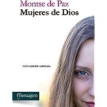 MUJERES DE DIOS (Espiritualidad) (Spanish Edition) Feb 1, 2016