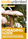 Foraging Guide: Identifying and Locating Regional Edible Wild Plants and Mushrooms