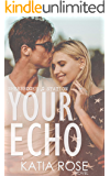 Your Echo (Sherbrooke Station Book 2)