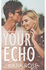 Your Echo (Sherbrooke Station Book 2) Kindle Edition