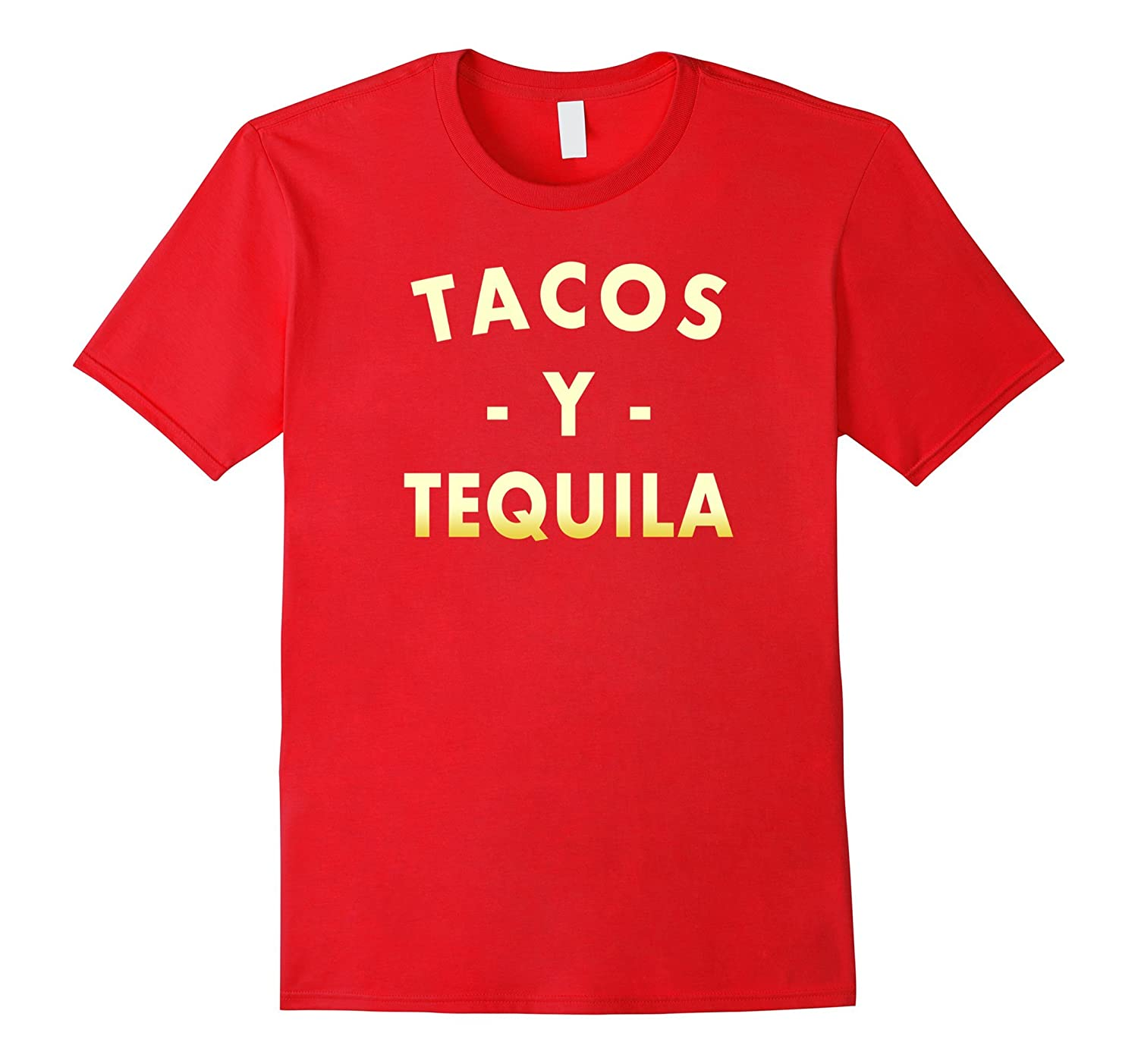 I Love Tacos Y Tequila Funny Awesome Mexican Love T-shirt-CD