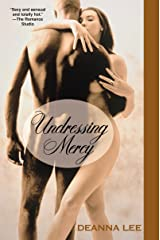 Undressing Mercy Kindle Edition