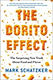 The Dorito Effect: The Surprising New Truth About