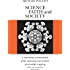 Science, Faith, and Society (Phoenix Books)