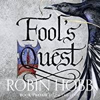 Fool's Quest: Fitz and the Fool, Book 2