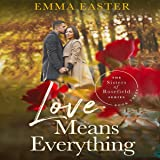 Love Means Everything: The Sisters of Rosefield, Series Book 3