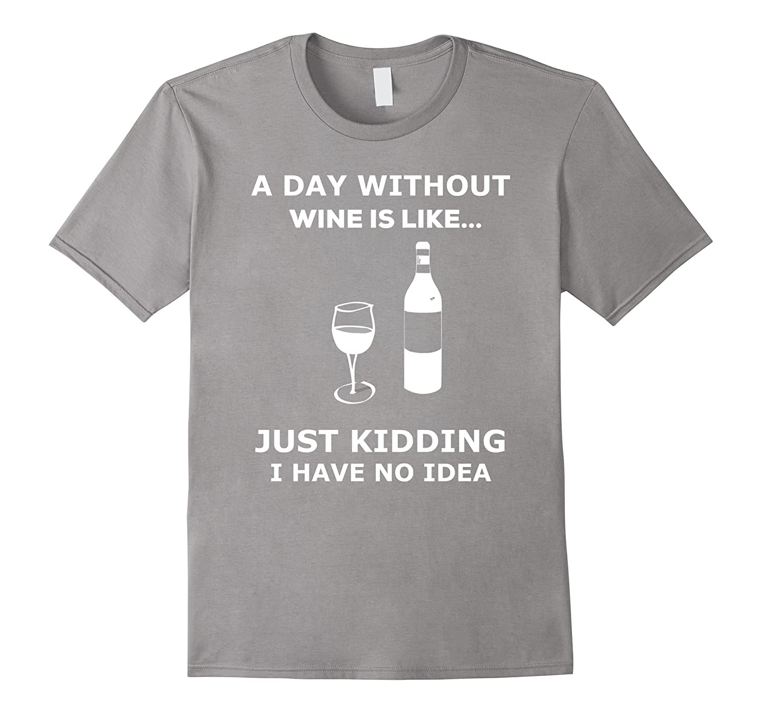 A Day Without Wine Is Like Wine Drinker T-shirt-TD