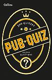 Collins Pub Quiz: 10,000 easy, medium and difficult questions