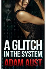 A Glitch in the System Kindle Edition