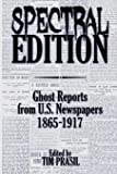 Spectral Edition: Ghost Reports from U.S. Newspapers, 1865-1917
