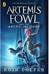 Artemis Fowl and The Arctic Incident (Book 2) Paperback