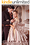 Lessons for His Bride (Regency Matchmaker Book 3)