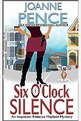 Six O'Clock Silence: An Inspector Rebecca Mayfield Mystery (The Inspector Rebecca Mayfield Mysteries Book 6) Kindle Edition