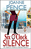 Six O'Clock Silence: An Inspector Rebecca Mayfield Mystery (The Inspector Rebecca Mayfield Mysteries Book 6)