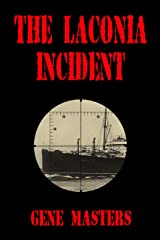 The Laconia Incident Kindle Edition