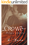 Crowe - Bilogia Completa