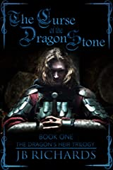 The Curse of the Dragon Stone: The Dragon's Heir Trilogy Book 1 Kindle Edition