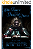 The Curse of the Dragon Stone: The Dragon's Heir Trilogy Book 1