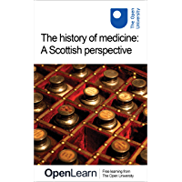 The history of medicine: A Scottish perspective (English Edition)