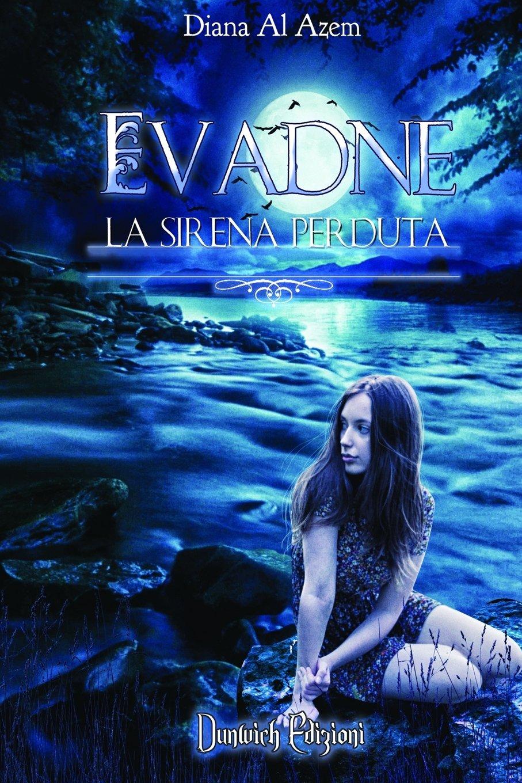 Evadne: La Sirena Perduta (Italian Edition)