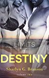 Limits of Destiny (Volume 2)