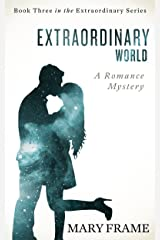Extraordinary World (Extraordinary Series Book 3)